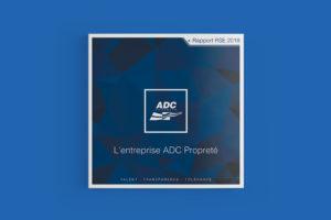 Création d'un rapport RSE de 68 pages - ADC Propreté - Couverture 2018